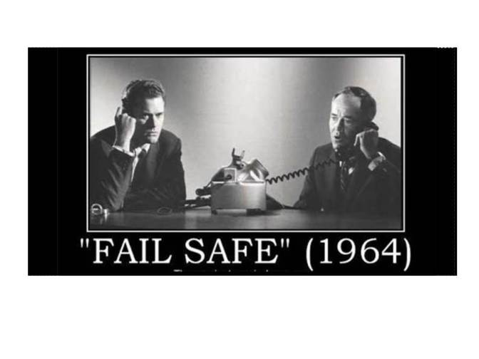 Fail Safe -1964  (A movie review)