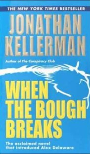 Book Recommendation - The Alex Delaware Series - When the Bough Breaks
